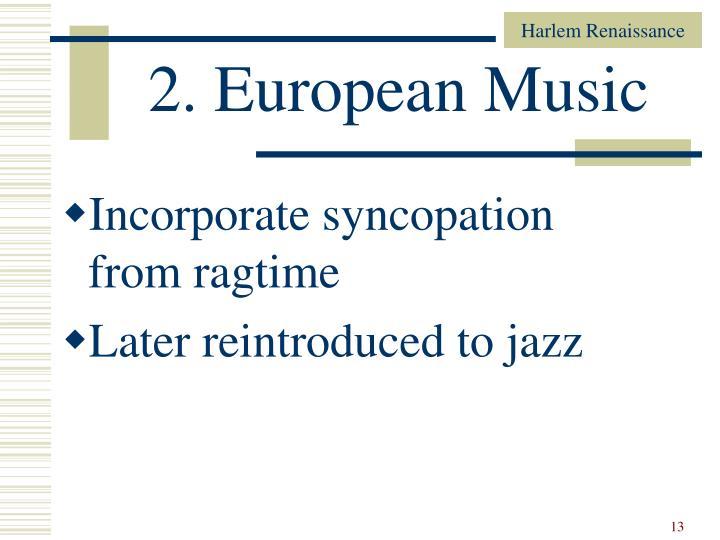 2. European Music