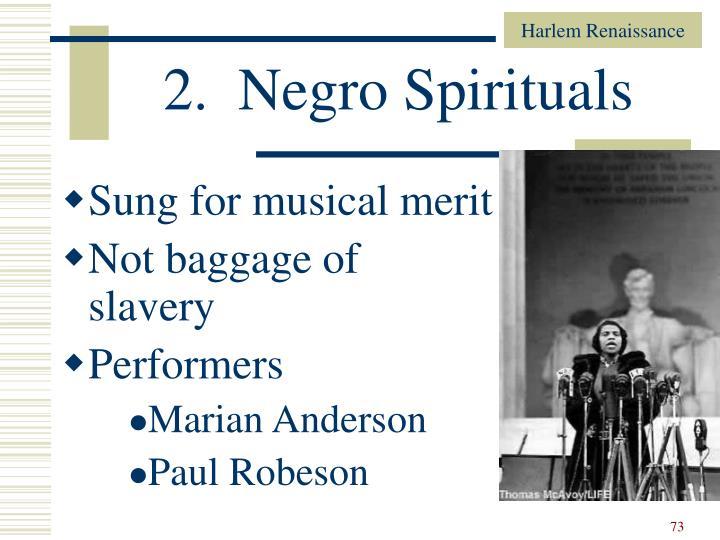 2.  Negro Spirituals