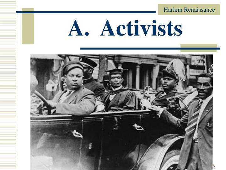 A.  Activists