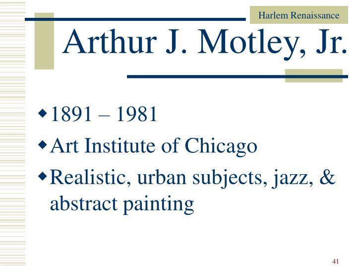 Arthur J. Motley, Jr.