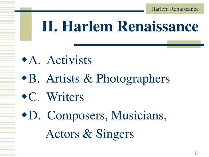 II. Harlem Renaissance
