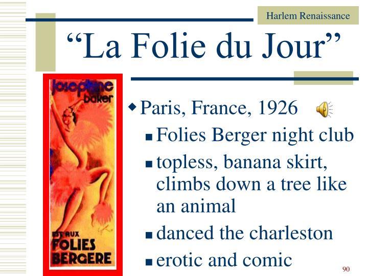 """""""La Folie du Jour"""""""