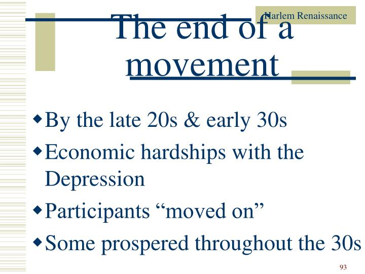 The end of a movement