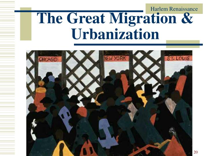The Great Migration & Urbanization