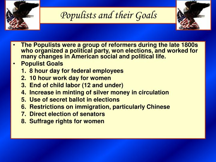 Populists and their Goals