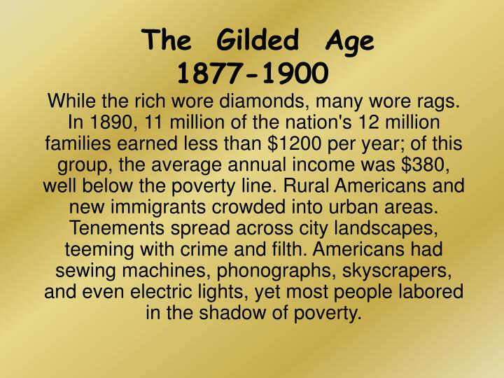 The gilded age 1877 1900