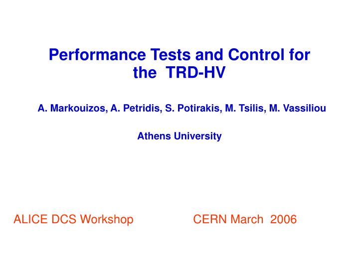 Performance Tests and Control for