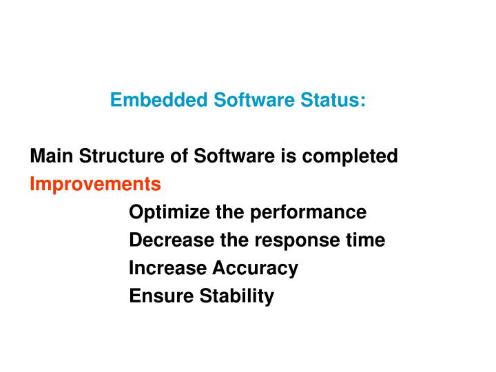 Embedded Software Status: