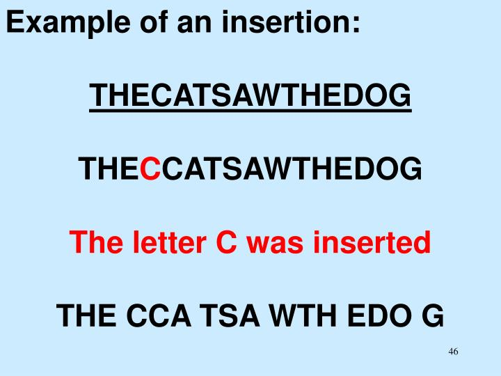 Example of an insertion: