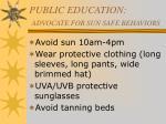 public education advocate for sun safe behaviors