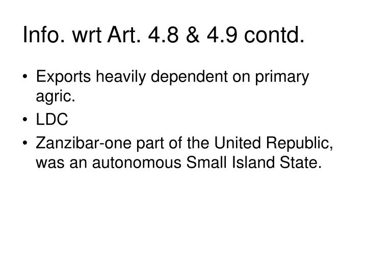 Info. wrt Art. 4.8 & 4.9 contd.