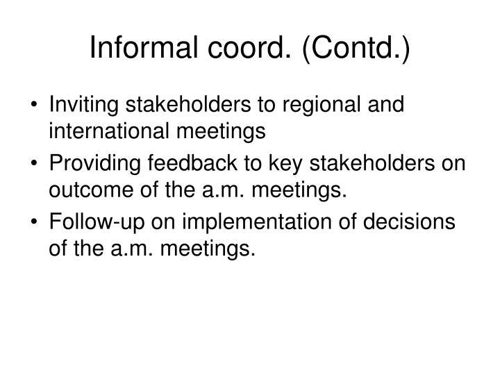 Informal coord. (Contd.)