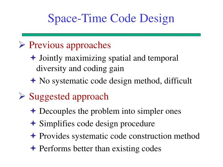 Space-Time Code Design