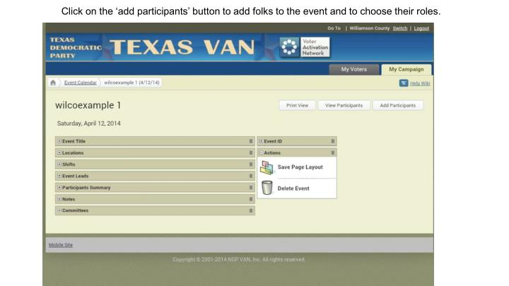 Click on the 'add participants' button to add folks to the event and to choose their roles.