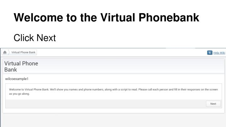 Welcome to the Virtual Phonebank