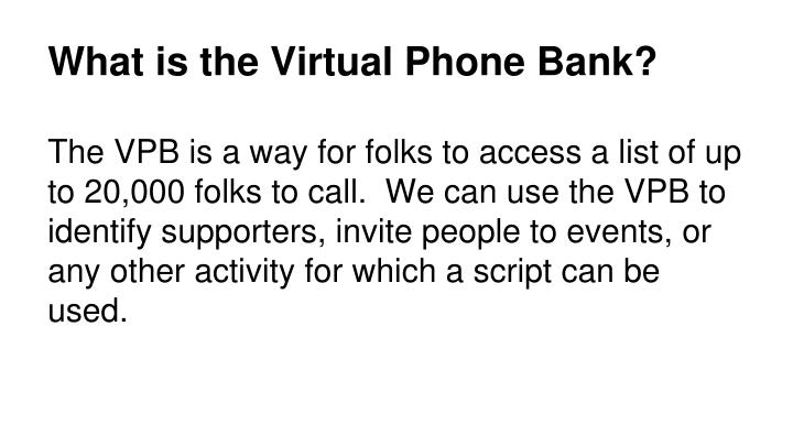 What is the Virtual Phone Bank?