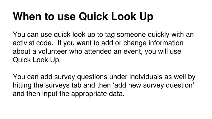 When to use Quick Look Up