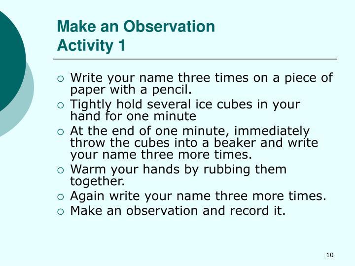 Make an Observation