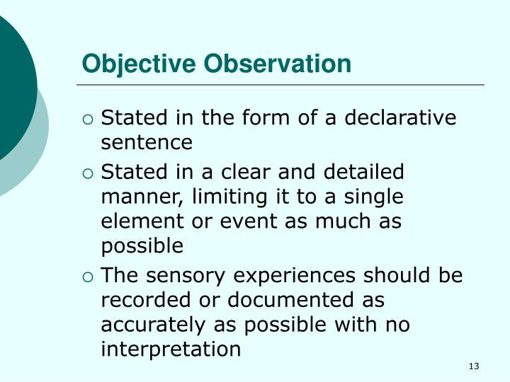 Objective Observation