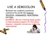 use a semicolon1