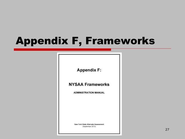 Appendix F, Frameworks