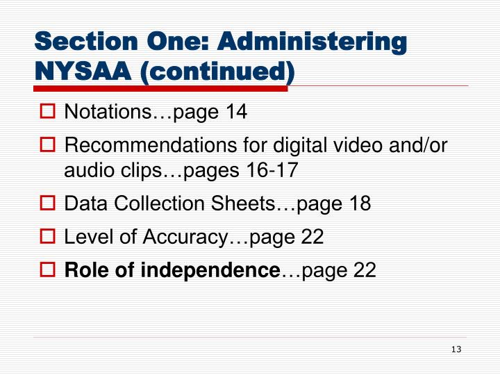 Section One: Administering NYSAA (continued)