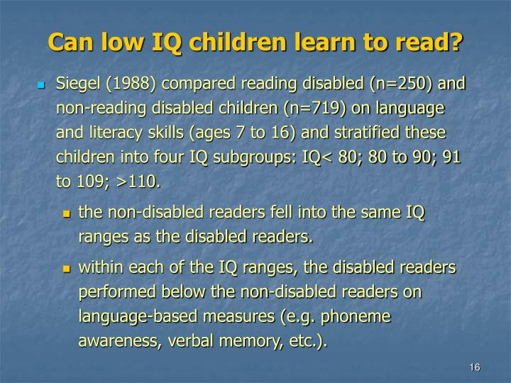 Can low IQ children learn to read?