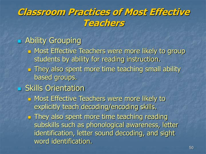 Classroom Practices of Most Effective Teachers