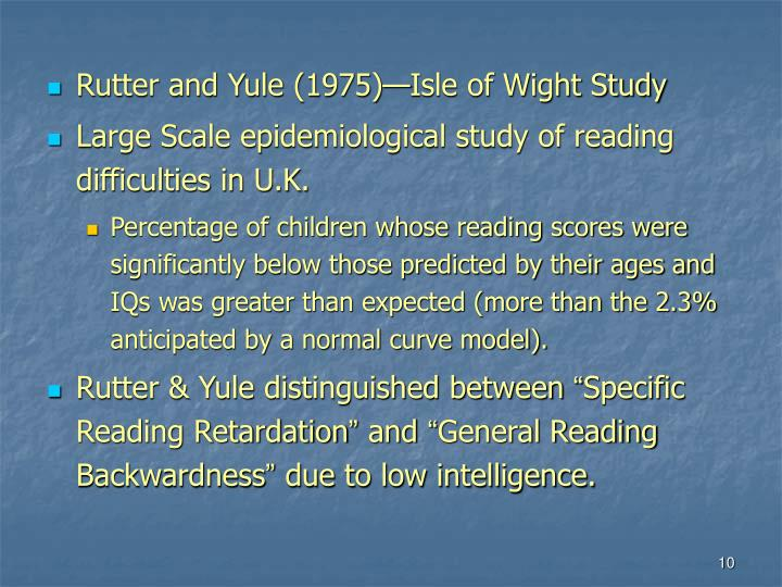 Rutter and Yule (1975)—Isle of Wight Study