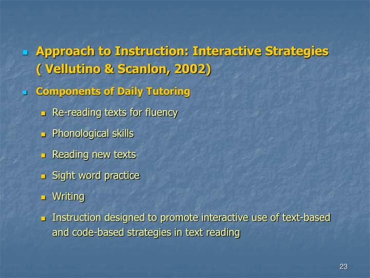 Approach to Instruction: Interactive Strategies