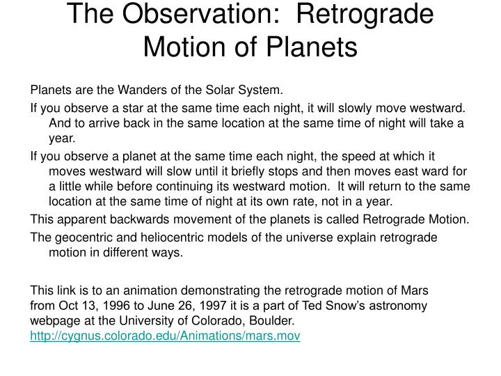 The Observation:  Retrograde Motion of Planets