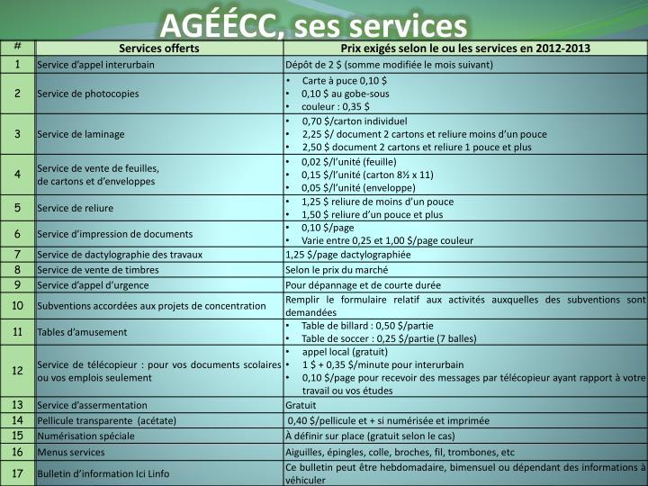 AGÉÉCC, ses services