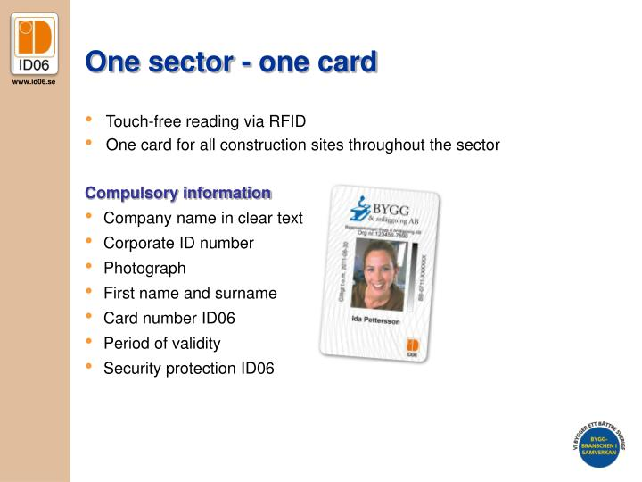 One sector - one card