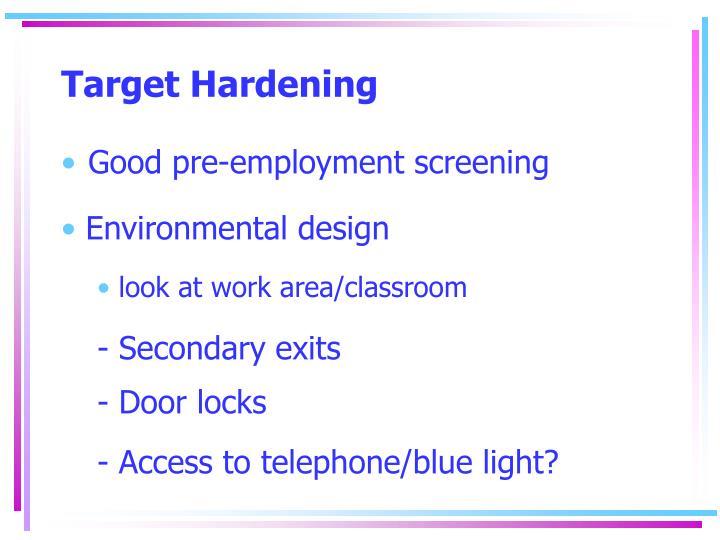 Target Hardening