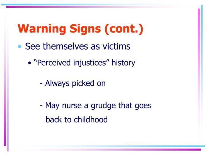 Warning Signs (cont.)
