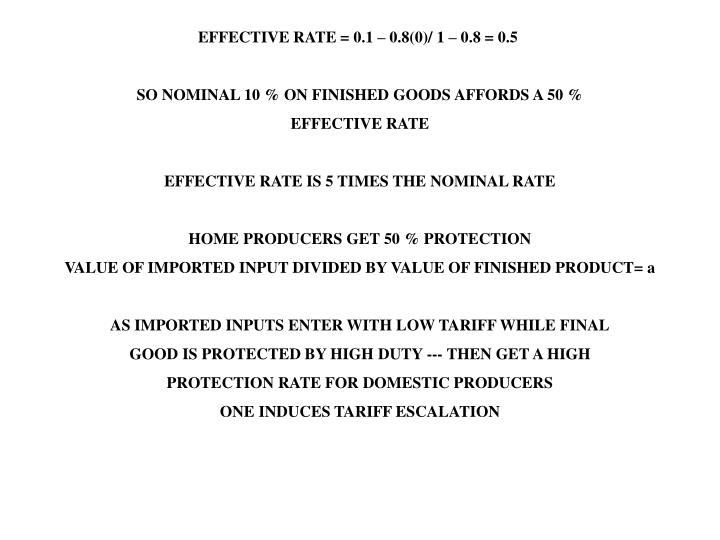 EFFECTIVE RATE = 0.1 – 0.8(0)/ 1 – 0.8 = 0.5