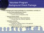 volunteer program background check package