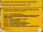 albanian banking system banking supervision 2