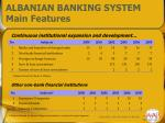 albanian banking system main features1