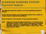 albanian banking system payment system