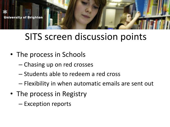 SITS screen discussion points