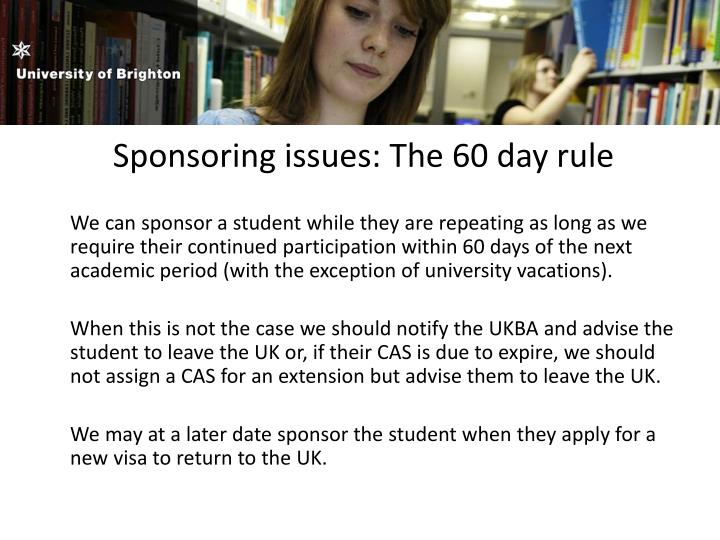 Sponsoring issues: The 60 day rule
