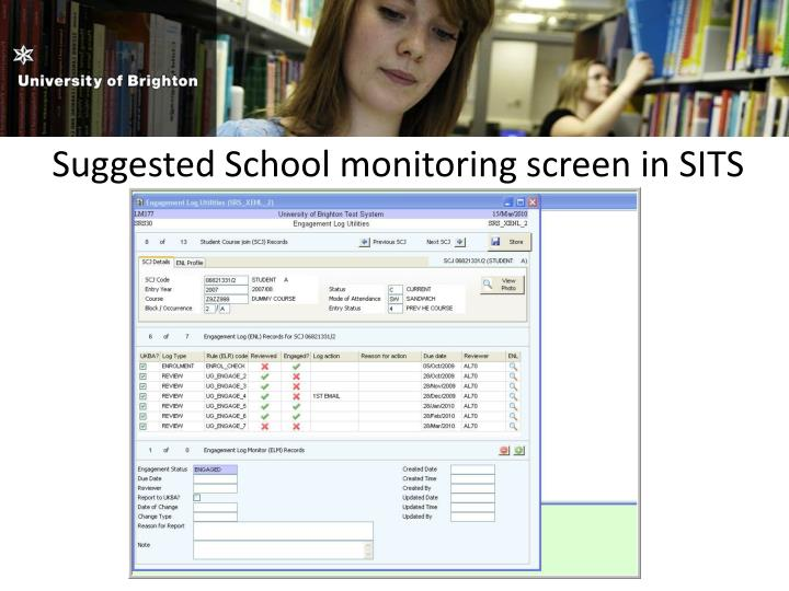 Suggested School monitoring screen in SITS