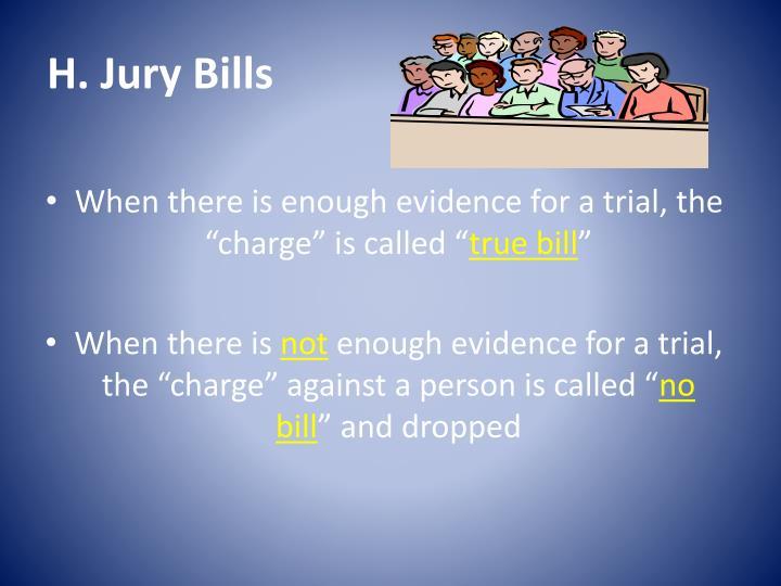 H. Jury Bills