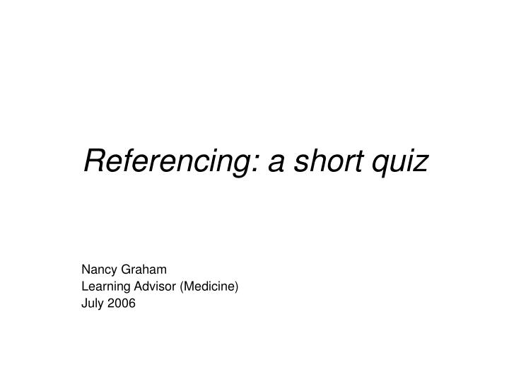 referencing a short quiz