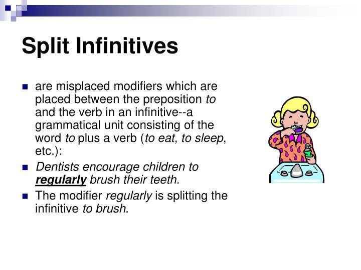 Split Infinitives