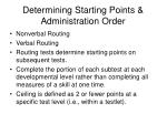 determining starting points administration order