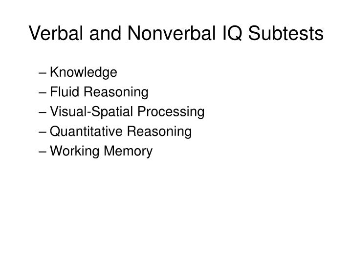 Verbal and nonverbal iq subtests