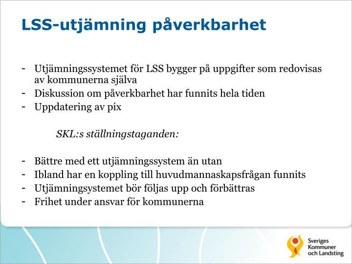 LSS-utjämning påverkbarhet