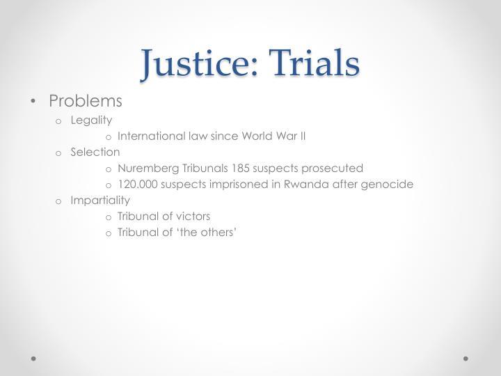 Justice: Trials